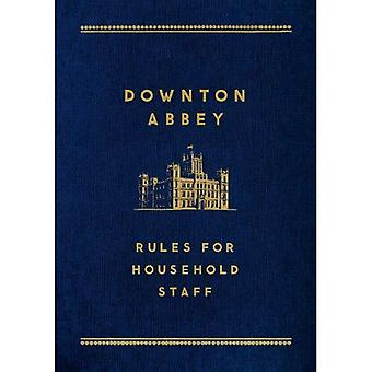 Downton Abbey: Normas para el personal doméstico