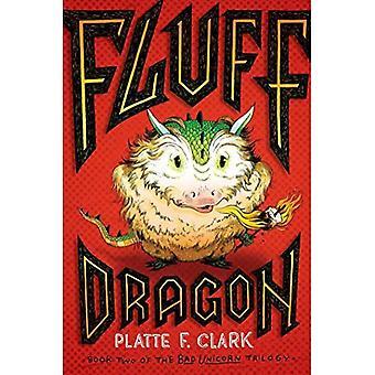 Fluff Dragon (Bad Unicorn Trilogy)