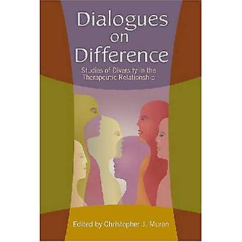 Dialogues on Difference: Studies of Diversity in the Therapeutic Relationship