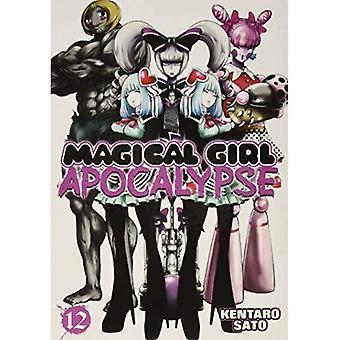 Magical Girl Apocalypse: Vol. 12