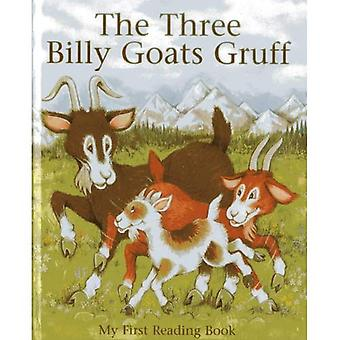 The Three Billy Goats Gruff (My First Reading Book) (My First Reading Books)