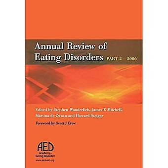 Annual Review of Eating Disorders: 2006, PT. 2