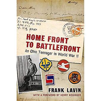 Hemmafronten till Battlefront: en Ohio tonåring i andra världskriget (krig och samhälle i Nordamerika)
