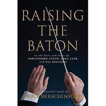 Raising the Baton