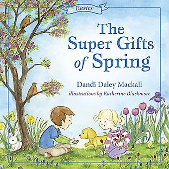 The Super Gifts of Spring (Seasons)