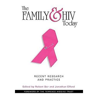 Family and HIV Today by Bor & Robert