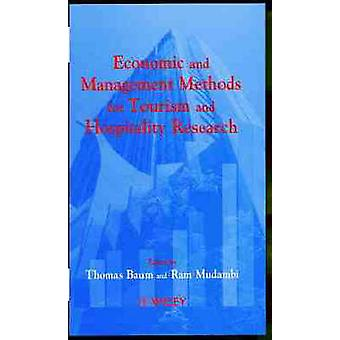 Wirtschafts- und Managementmethoden für den Tourismus und Hospitality Research von Baum & Thomas