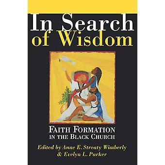 In Search of Wisdom by Wimberly & Anne Streaty