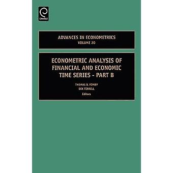 Econometric Analysis of Financial and Economic Time Series by Fomby & Thomas B.