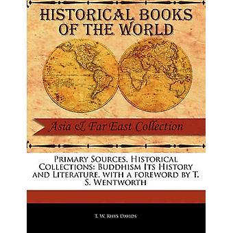 Buddismo sua storia e la letteratura di W. Rhys Davids & T.