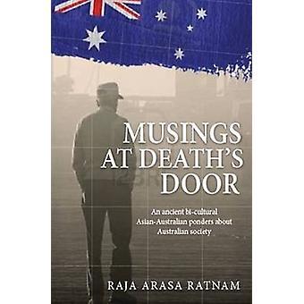 Musings at Deaths Door by Arasa & Ratnam & Raja