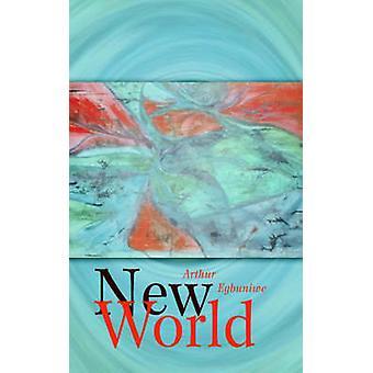 New World by Egbuniwe & Arthur