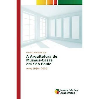 Un em Arquitetura de MuseusCasas So Paulo par Guimares Puig Renata