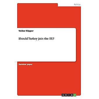 Tyrkia bør bli EU ved Kpper & Volker