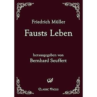 Fausts Leben door M. Ller & Friedrich
