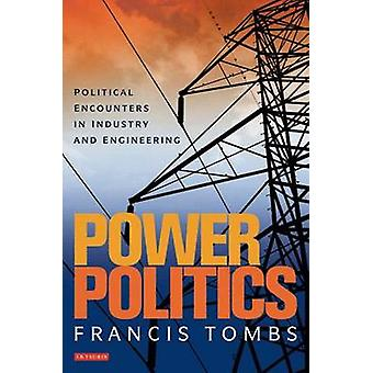 Power Politics by Francis Tombs
