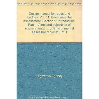 Design Manual for Roads and Bridges - v. 11 - Environmental Assessment -