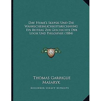 Dav. Hume's Skepsis Und Die Wahrscheinlichkeitsrechnung - Ein Beitrag