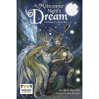 A Midsummer Night's Dream - A Retelling of a Classic Tale by Alison Re