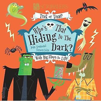Who's Hiding In The Dark? by Who's Hiding In The Dark? - 978191253733