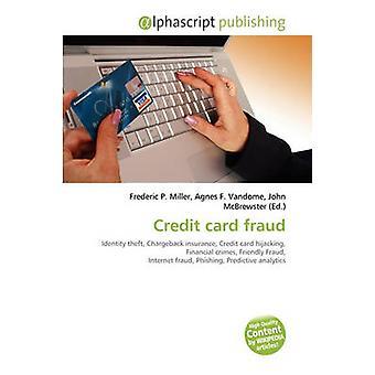 Credit Card Fraud by Frederic P Miller - Agnes F Vandome - John McBre
