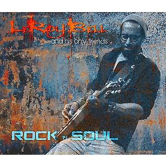 Leroy Bell - Rock-N-sjæl [CD] USA import