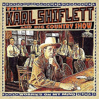 Karl Shiflett & Big Country Show - Worries on My Mind [CD] USA import