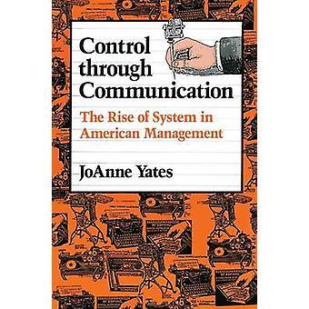 Control Through Communication by JoAnne Yates
