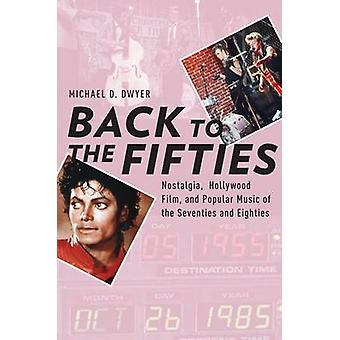 Zurück in die fünfziger Jahre - Nostalgie - Hollywood-Film- und populäre Musik o