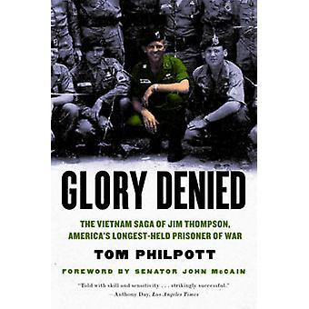 Glória, negada - a Saga do Vietnã de Jim Thompson - mais longo-He da América