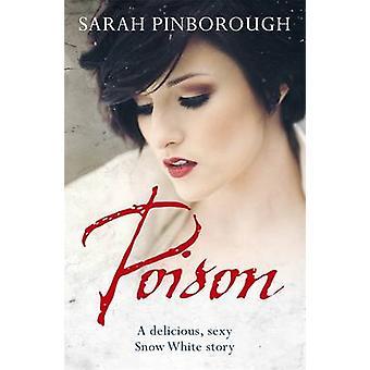Poison by Sarah Pinborough - 9780575092990 Book