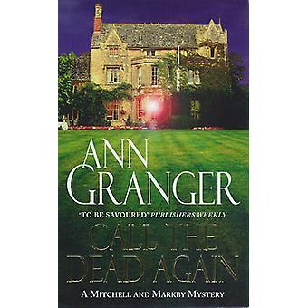 Llame a los muertos otra vez por Ann Granger - libro 9780747256427