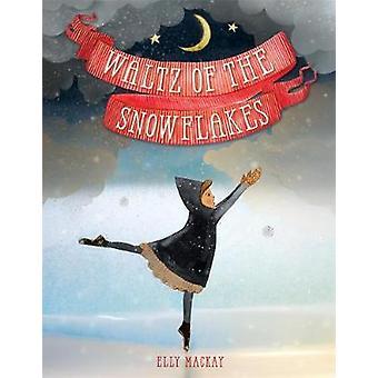 Waltz snöflingor av Elly MacKay - 9780762453382 bok