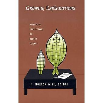 Explications - de plus en plus des Perspectives historiques sur la Science récente par M.