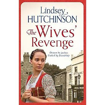 The Wives' Revenge by Lindsey Hutchinson - 9781788542005 Book