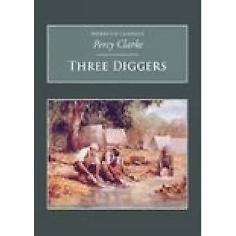 Three Diggers by Percy Clarke - 9781845880842 Book