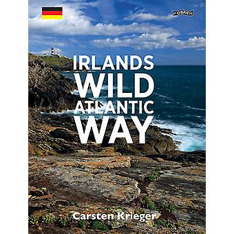 Irlands Wild Atlantic Way by Carsten Krieger - Ina Krieger - 97818471