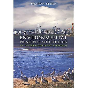 Environmental Principles and Policies - An Interdisciplinary Approach