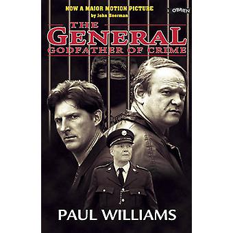 The General - Godfather of Crime by Paul Williams - 9780862784331 Book