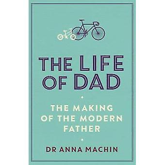 A vida do pai - a realização de um pai moderno pela vida do meu pai - Th