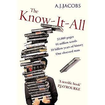 El sabelotodo: Humilde búsqueda un hombre de convertirse en la persona más inteligente del mundo