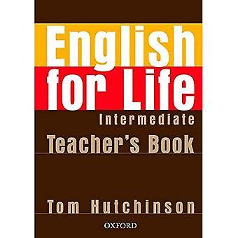 Inglês para a vida: intermediário: Pack de livro do professor: curso de quatro-habilidades de inglês gerais para adultos