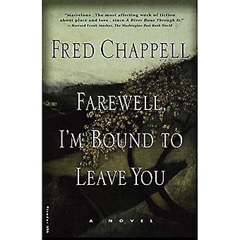 Farewell, Im Bound to Leave You : Stories