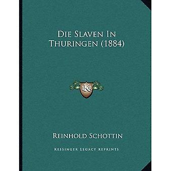 Dø Slaven i Thuringen (1884)