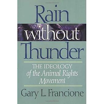 Regen ohne Donner: die Ideologie des Tieres Rechte Bewegung