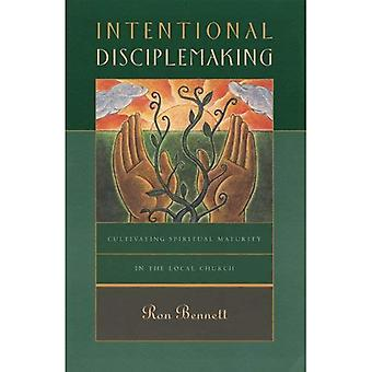 Intentional Disciplemaking: Cultivating Spiritual Maturity in the Local Church