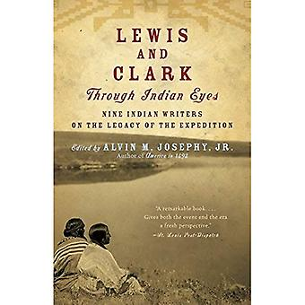 Lewis and Clark Through Indian Eyes: Nine Indian Writers on the Legacy of the Expedition (Vintage)