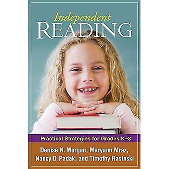 Oberoende läsning: Praktiska strategier för årskurserna k-3 (lösa problem i undervisningen av läskunnighet) (lösa problem i undervisningen av läskunnighet)
