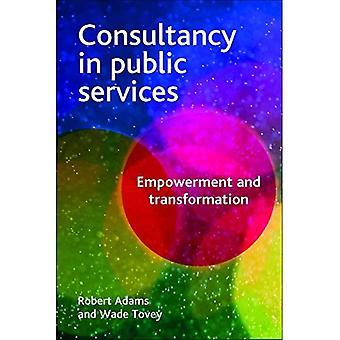 Beratung im öffentlichen Dienst: Empowerment und Transformation