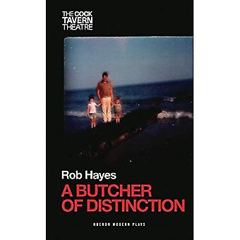 A Butcher of Distinction (Oberon Modern Plays)